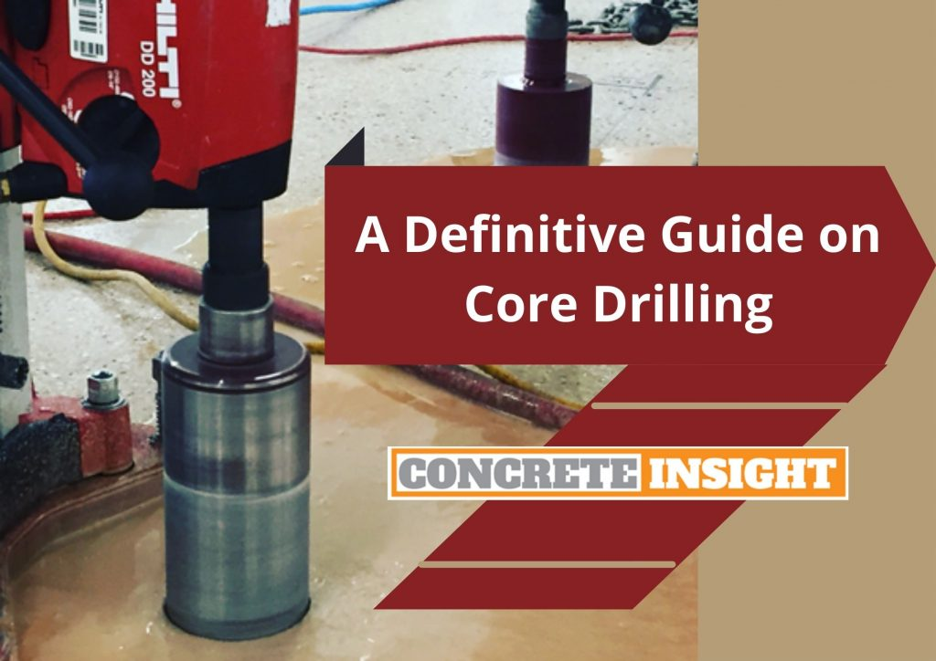 A Definitive Guide on Core Drilling