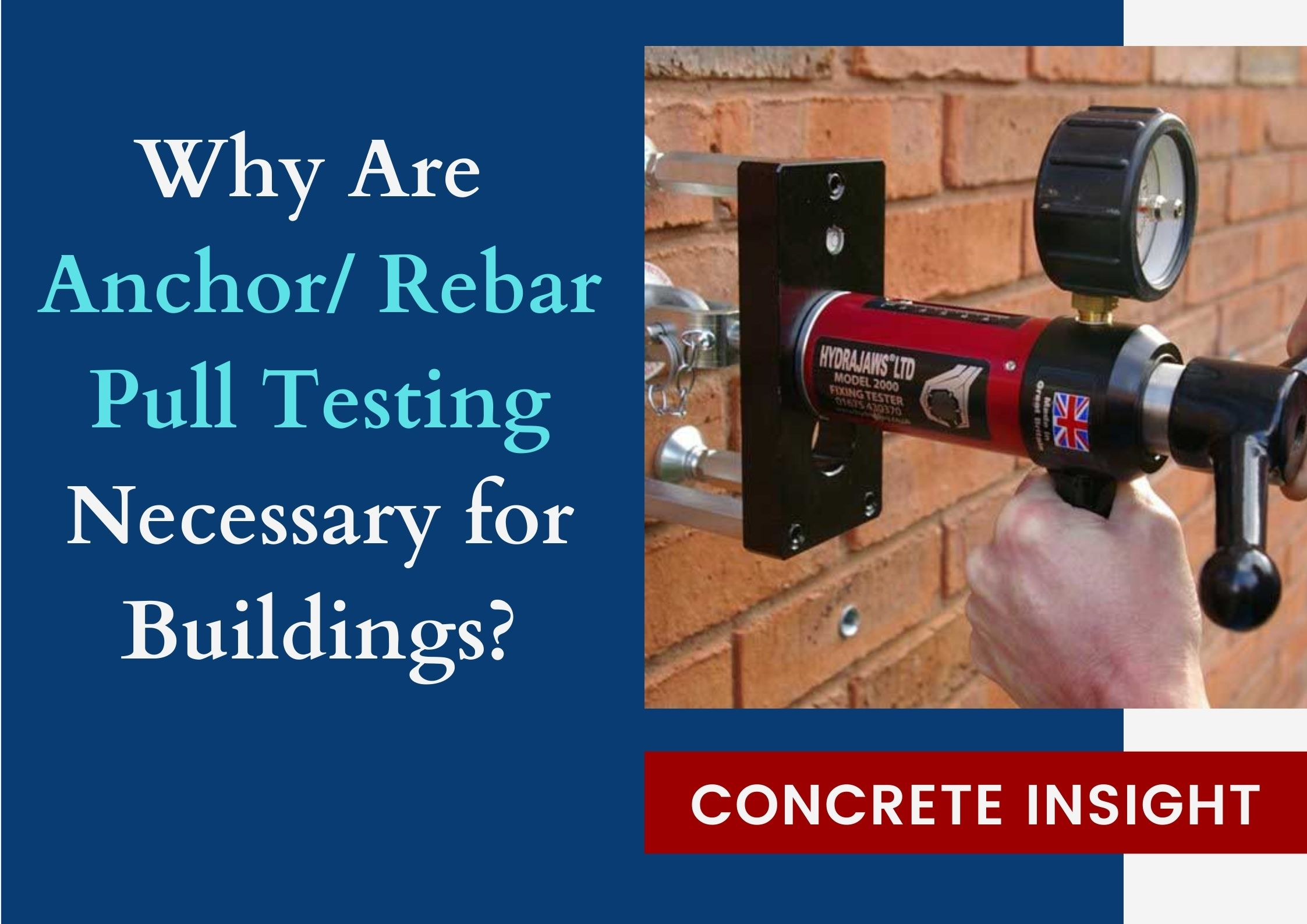 Why Are Anchor Rebar Pull Testing Necessary for Buildings
